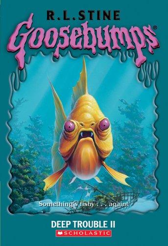 9780439837804: Deep Trouble II (Goosebumps #58)