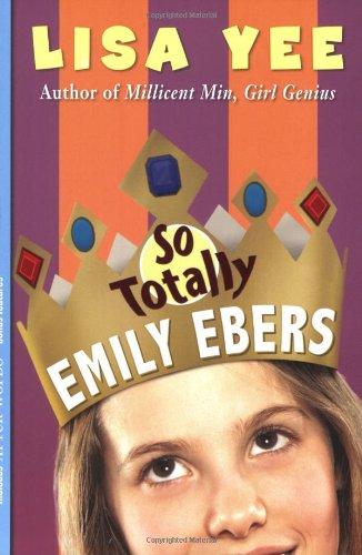 9780439838481: So Totally Emily Ebers