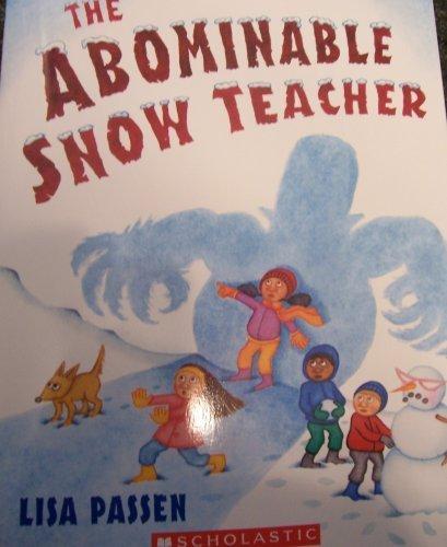 The Abominable Snow Teacher: Lisa Passen