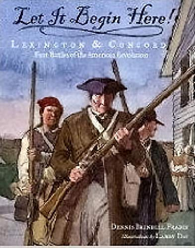 9780439839679: Let It Begin Here! Lexington & Concord (First Battles of the American Revolution)