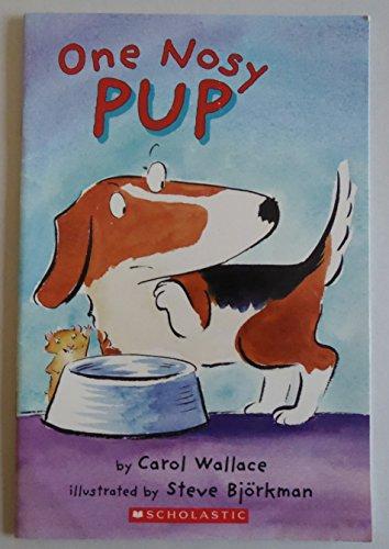 9780439839907: One Nosy Pup