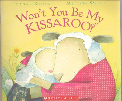 9780439840064: Won't You Be My Kissaroo? [Taschenbuch] by Joanne Ryder