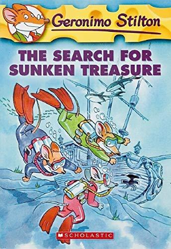 The Search for Sunken Treasure (Geronimo Stilton,: Stilton, Geronimo