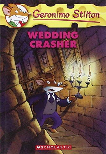 9780439841191: Wedding Crasher (Geronimo Stilton)