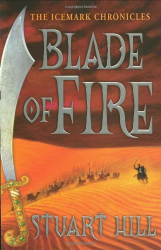9780439841221: Blade of Fire: The Icemark Chronicles