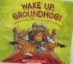9780439842167: Wake Up, Groundhog!