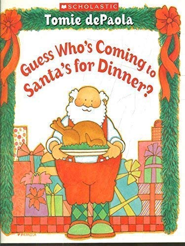 9780439842433: Guess Who's Coming to Santa's for Dinner?