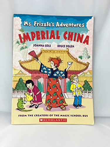 9780439843287: Imperial China (Ms. Frizzle's Adventures)