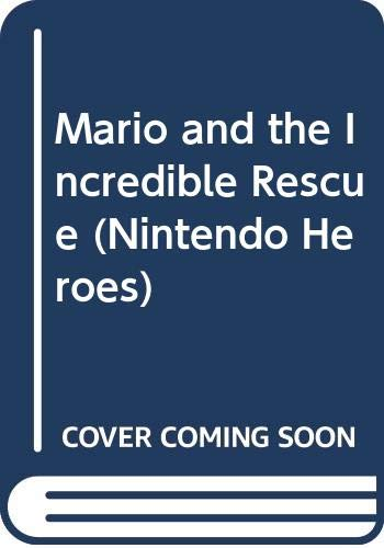9780439843669: Mario and the Incredible Rescue