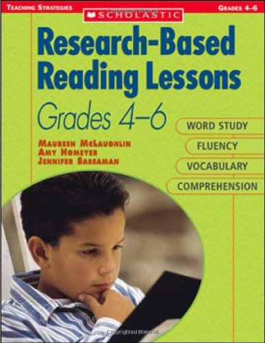 9780439843812: Research-Based Reading Lessons for 4-6: Word Study, Fluency, Vocabulary, and Comprehension