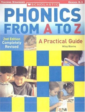9780439845113: Phonics from A to Z (2nd Edition) (Scholastic Teaching Strategies)