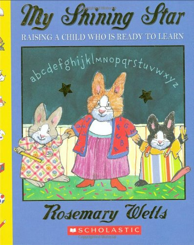 My Shining Star: Raising A Child Who: Wells, Rosemary
