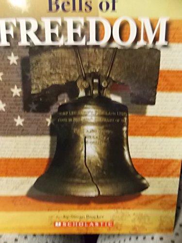 9780439847445: Bells of Freedom