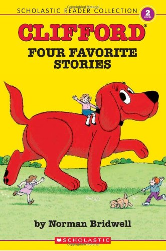 9780439848008: Scholastic Reader Collection Level 2: Clifford: Four Favorite Stories (Scholastic Reader Level 2)