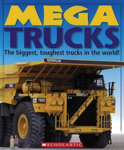9780439850568: Mega Trucks