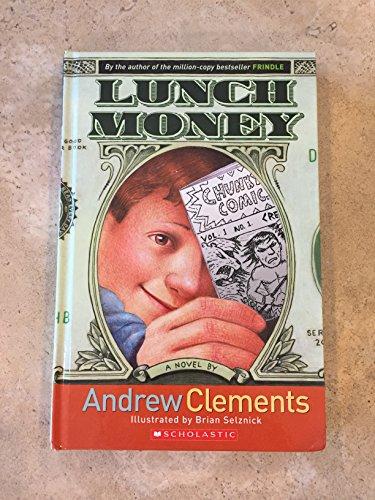 9780439850889: Lunch Money