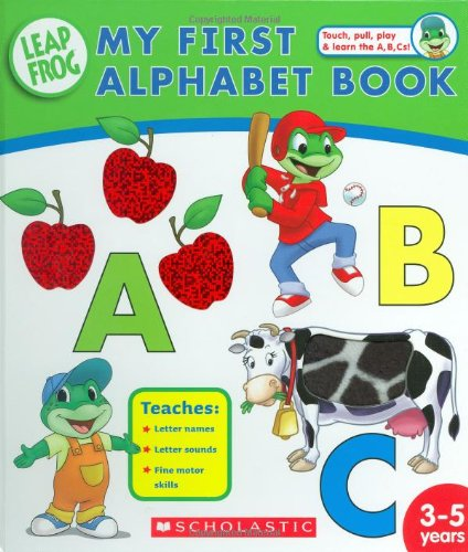 9780439850957: My First Alphabet Book (Leapfrog)