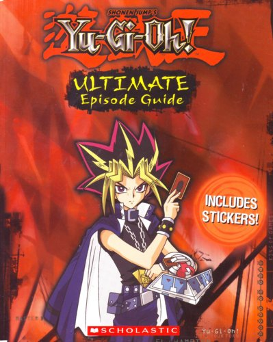 Shonen Jump's Yu-Gi-Oh! Ultimate Episode Guide (0439851157) by Tracey West
