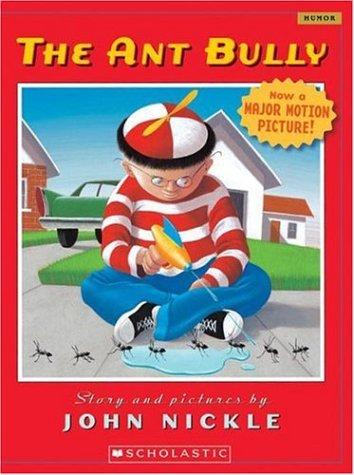 9780439851169: The Ant Bully (Scholastic Bookshelf)