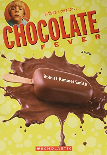 9780439851398: [Chocolate Fever] (By: Robert Kimmel Smith) [published: April, 2006]