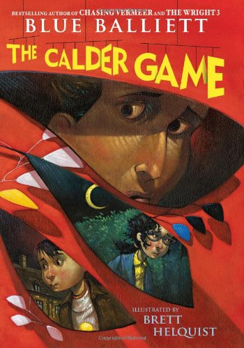 The Calder Game ***SIGNED & DATED***: Blue Balliett