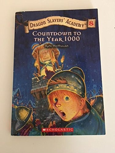 9780439852418: Dragon Slayers' Academy 8, Countdown to the Year 1000