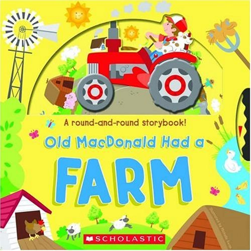 Old Macdonald Had A Farm: Scholastic Inc., Scholastic