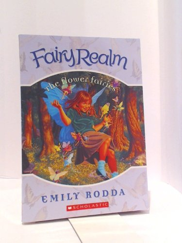 9780439853293: The Flower Fairies (Fairy Realm)