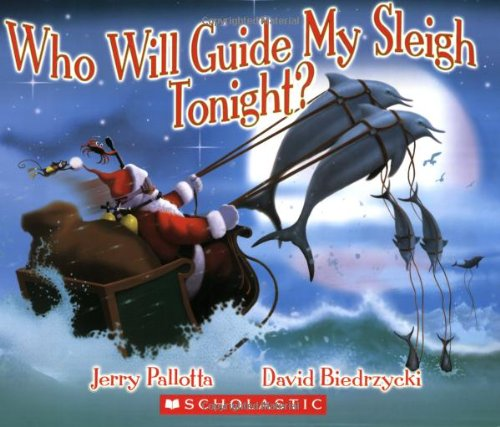 9780439853699: Who Will Guide My Sleigh Tonight?