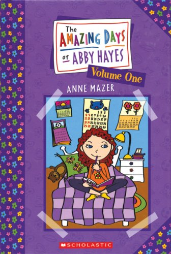 9780439853750: The Amazing Day of Abby Hayes, Vol. 1