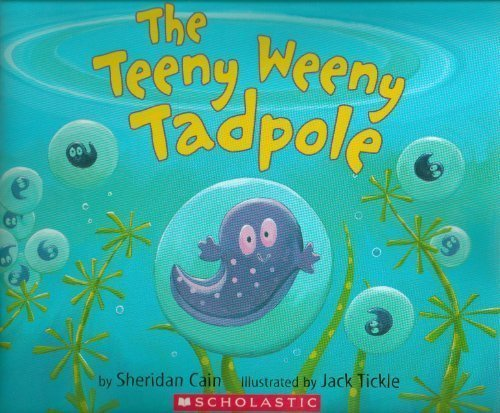 9780439854498: The Teeny Weeny Tadpole