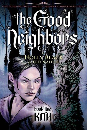 9780439855631: The Good Neighbors 2: Kith