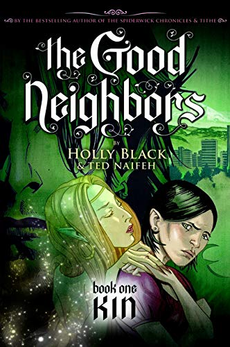 9780439855655: The Good Neighbor 1: Kin