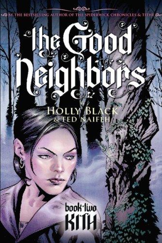 9780439855662: The Good Neighbor 2: Kith