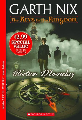 9780439856263: Mister Monday (The Keys to the Kingdom, Book 1)