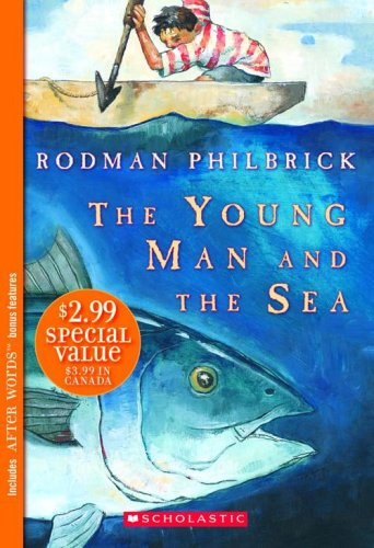 9780439856300: The Young Man And the Sea (After Words)
