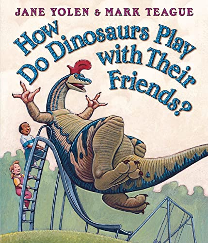 How Do Dinosaurs Play With Their Friends? (board Books)