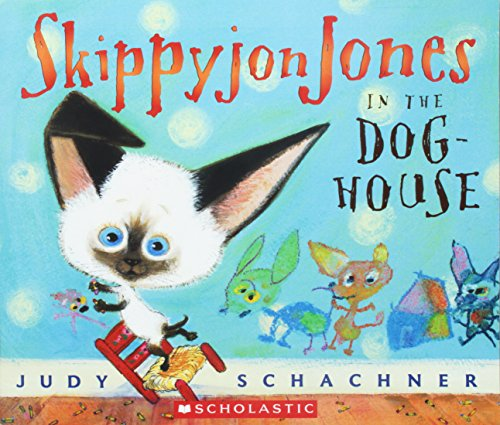 9780439856867: Skippyjon Jones in the Doghouse