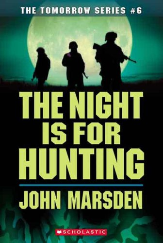 9780439858045: The Night Is for Hunting (Tomorrow)