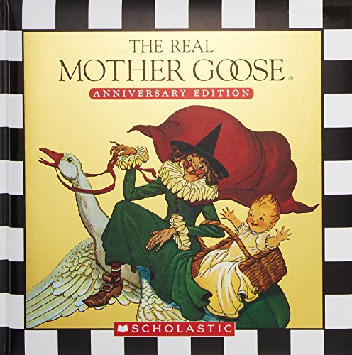 9780439858755: The Real Mother Goose, Anniversary Edition
