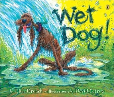 9780439859424: Wet Dog [Taschenbuch] by Elise Broach