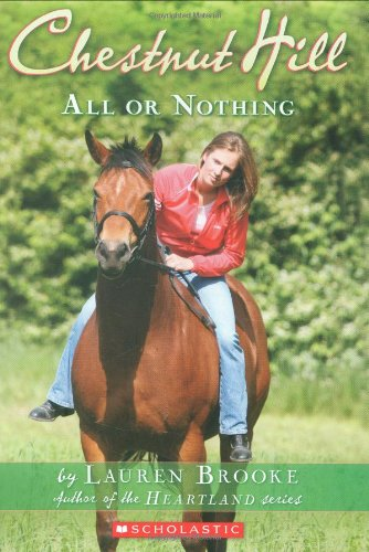 9780439859998: All Or Nothing (Chestnut Hill)