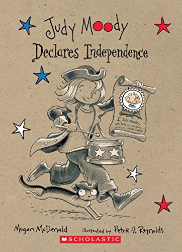 9780439860765: Judy Moody Declares Independence (Judy Moody, Book 6)