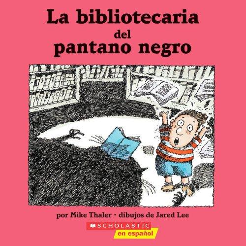 9780439861199: La Bibliotecaria del Pantano Negro