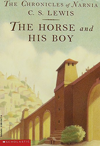 9780439861366: The horse and his boy BOOK 3 (BOOK 3 Chronicles of Narnia),BOOK 3. (The Horse and His Boy, Book 3)