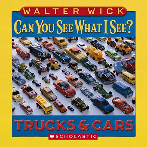 Can You See What I See?: Trucks and Cars: Picture Puzzles to Search and Solve: Wick, Walter