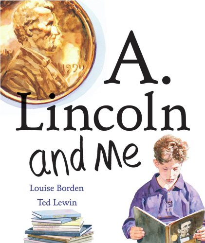 9780439862776: A. Lincoln And Me