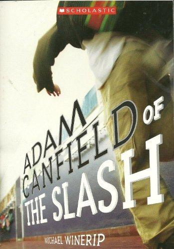 9780439862790: Adam Canfield of the Slash (2006 Scholastic)