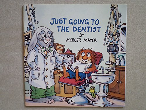 9780439863193: Just Going to the Dentist [Paperback] by Mercer Mayer