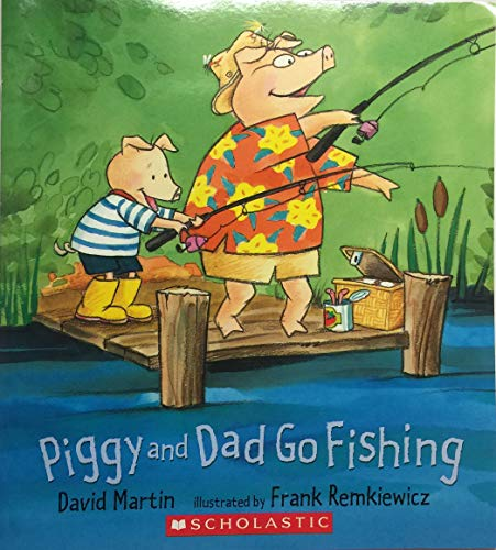 9780439864237: Piggy and Dad Go Fishing